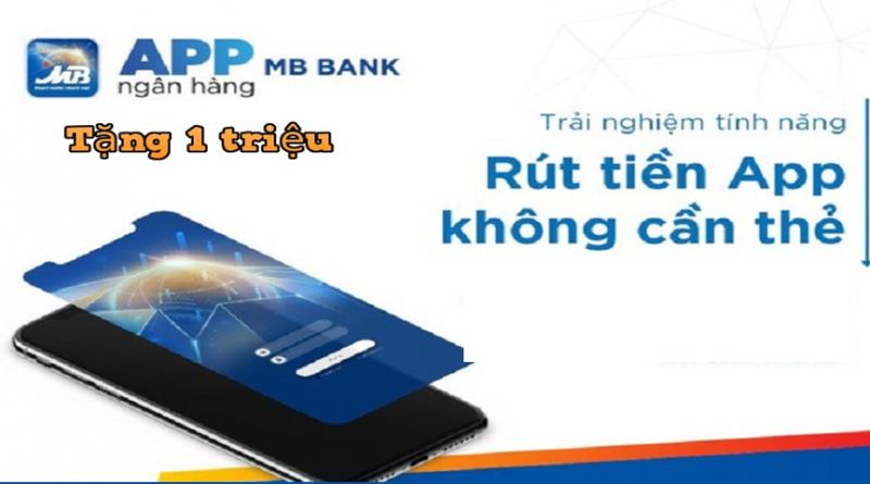 Hướng dẫn cài ứng dụng MB Bank nhận ngay 1 Triệu đồng